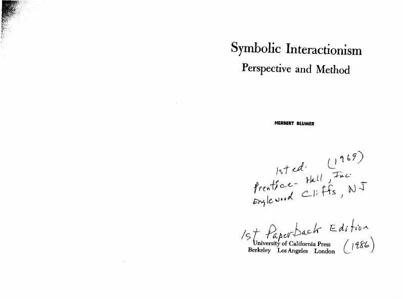 Herbert Blumer Symbolic Interactionism Perspective And Meth