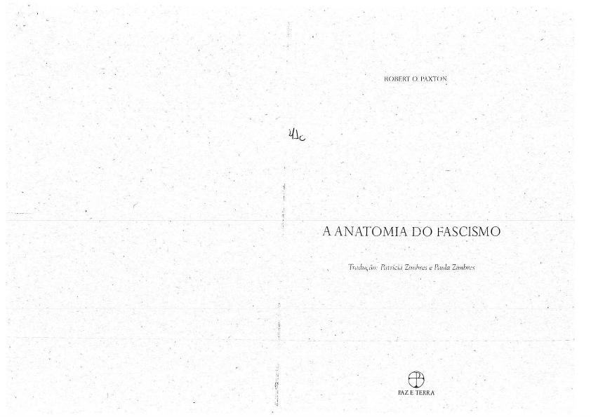 PAXTON, Robert O. A anatomia do fascismo. - História Contempor