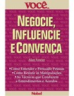 VOCE S.A. - Negocie, Influencie e Convenca