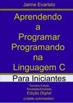 Aprendendo a Programar Programando na Linguagem C