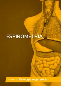 Fisiologia Respiratória - espirometria