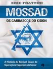 Mossad  os carrascos do Kindon   Eric Frattini