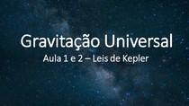 Física - Gravitação Universal - Aula 1 - Silvio Vieira