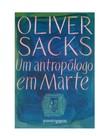 Um antropólogo em Marte- Oliver Sacks
