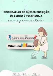 PROGRAMAS- Suplementação ferro e vitamina A