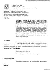 Acódão proferido no processo de n. º 0000627 47.2016.5.20.0006, na 6ª Vara do Trabalho de Aracaju.SE