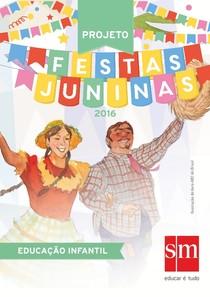 PROJETO Festas Juninas EDUCAÇÃO INFANTIL