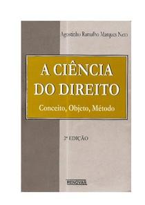 Agostinho Ramalho Marques Neto - A Ciência do Direito - Conceito, Objeto, Método - 2º Edição - Ano 2001