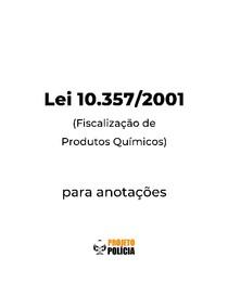 Lei 10.357-2001 formatada para anotações (atualizada jan/2021) - Lei 10357
