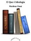 O Que e Ideologia   Marilena Chaui