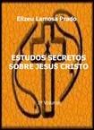 Estudos Secretos sobre Jesus Cristo