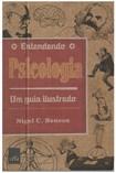 Entendendo a Psicologia - Um guia ilustrado - Nigel C Berson