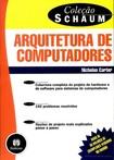 Teoria e Problemas de Arquitetura de Computadores - CARTER Nicholas