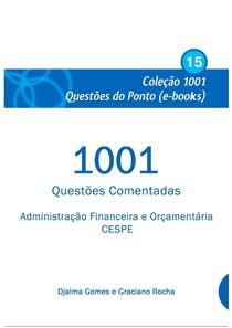 1001 Questões –Administração Financeira e Orçamentária – CESPE