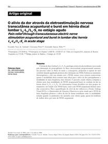 O alivio da DOR através eletroestimulação nervosa transcutânea acunputural e Burst em hernia discal lombar L4, L5/ L5, S1 ( AGUDO)