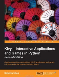 Kivy Interactive Applications and Games in Python, 2nd Editi - 26