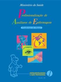 Profissionalização de Aux. de Enfermagem -  Caderno 1