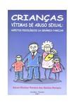 Crianças vitimas de abuso sexual: aspectos psicológicos da dinâmica familiar.