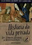 Philippe Ariès & Georges Duby - História da Vida Privada 2 - Da Europa Feudal a Renascenca