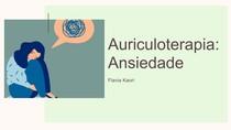 Auriculoterapia - Ansiedade