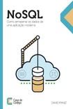 NoSQL  Como armazenar os dados de uma aplicacao moderna   David Paniz