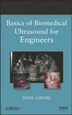 Basics of Biomedical Ultrasound for Engineers   Azhari (Wiley   IEEE, 2010)