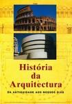 GYMPEL Jan_ Historia da Arquitetura da antiguidade aos nossos dias