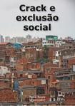 Livro Crack e exclusão social