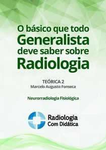 O basico que todo generalista deve saber sobre radiologia2