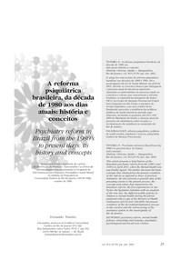05 A reforma psiquiátrica brasileira, da década de 1980 aos dias atuais - história e conceitos.