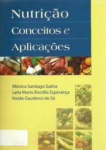 Nutrição Conceitos e Aplicações - Galisa, Esperança e Sá.pdf