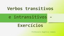 Verbos transitivos e intransitivos - Exercícios