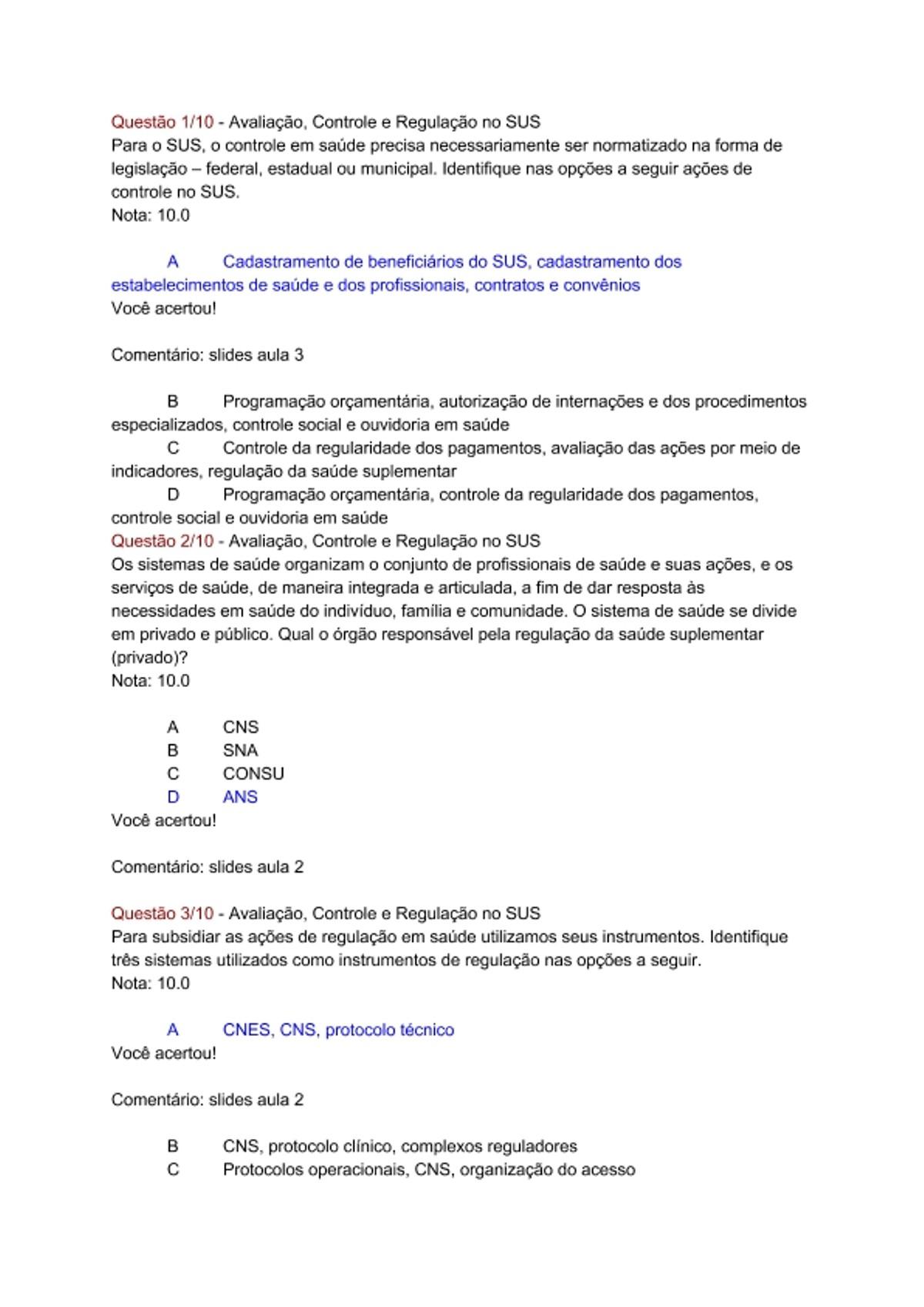 Pre-visualização do material Questão 1-10 - Avaliação, Controle e Regulação no SUS - página 1