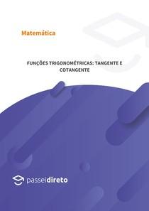 Funções trigonométricas: tangente e cotangente
