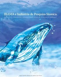 Ibama e indústria de pesquisa sísmica