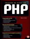 Criacao de Sites em PHP   Edson J. R Lobo