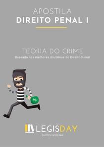 Apostila - Teoria do Crime - DIREITO PENAL I - Legisday