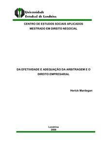 EFETIVIDADE E ADEQUAÇÃO DA ARBITRAGEM E O DIREITO EMPRESARIAL Herick Mardegan