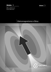 Cederj - Física - Eletromagnetismo e Ótica - Volume 1