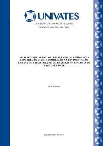 APLICAÇÃO DE AGREGADO RECICLADO DE RESÍDUOS DA CONSTRUÇÃO CIVIL E DEMOLIÇÃO NA PAVIMENTAÇÃO URBANA DE BAIXO VOLUME DE TRÁFEGO EM CAMADAS DE BASE E SUB-BASE