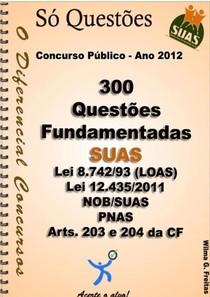 APOSTILA DE 300 QUESTOES FUNDAMENTADAS DO SUAS.pdf