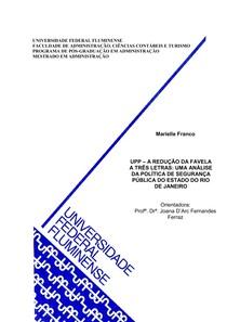 UPP – A REDUÇÃO DA FAVELA A TRÊS LETRAS - Marielle Franco (UFF)