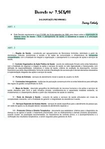 Decreto nº 7 508-11 - Dispõe sobre a organização do SUS, o planejamento da saúde, a assistência à saúde e a articulação interfederativa