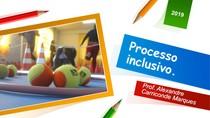 Módulo 3   Processo Inclusivo