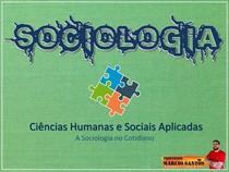 Aula 17 - A Sociologia no Cotidiano