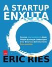 Eric Ries - A Startup Enxuta