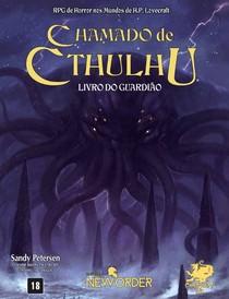 Chamado de Cthulhu - Livro do Guardião