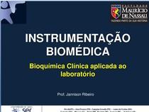 Instrumentação Biomédica 3º sem. Aula 5.2   Bioquímica Clínica Aplicada ao Laboratório