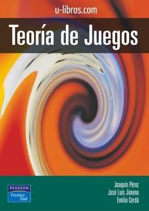 PEREZ, Joaquin. Teoria de los Juegos