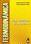 Antônio e Cleia Padua - Termodinâmica uma Coletânia de Problemas